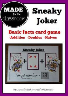 Sneaky Joker - Basic facts game (addition, doubles, halves) Math Concepts, Pen And Paper, Maths, Card Games, Things To Think About, Stage, Joker, Classroom, Teacher