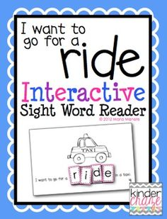 """""""I Want to go for a Ride"""" Interactive Sight Word Reader"""