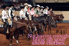 I can honestly say I wish I had more. #cowgirlqueenprobs Equestrian Problems: Not having enough bling on your show clothes D: