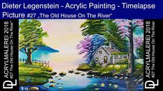 """Dieter Legenstein - Acrylmalerei 2018 / Picture """"The Old House On The River"""" Acrylic painting - Timelap Video Acrylmalerei - Zeitraffer Canvas: x . Painting & Drawing, Old Things, River, Canvas, Digital, Drawings, Youtube, Pictures, House"""