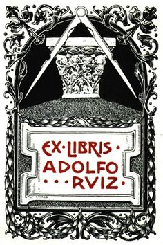 From a collection of Masonic Bookplates or Ex-Libris  by Brother Jens Rusch. Date unknown.