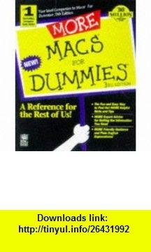 More Macs for Dummies (9780764502675) David Pogue , ISBN-10: 0764502670  , ISBN-13: 978-0764502675 ,  , tutorials , pdf , ebook , torrent , downloads , rapidshare , filesonic , hotfile , megaupload , fileserve