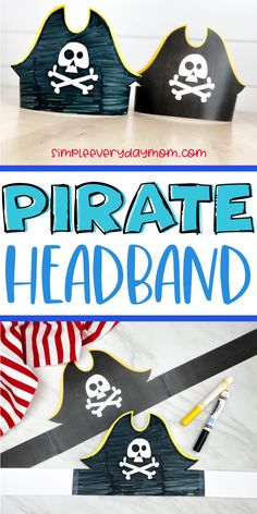 Printable Pirate Headband For Kids Pirate Preschool, Pirate Activities, Summer Activities For Kids, Toddler Activities, Preschool Kindergarten, Pirate Hat Crafts, Pirate Hats For Kids, Pirate Art, Pirate Hat Template