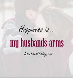 Happiness is..being held by you
