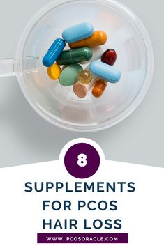 8 Supplements for PCOS Hair Loss