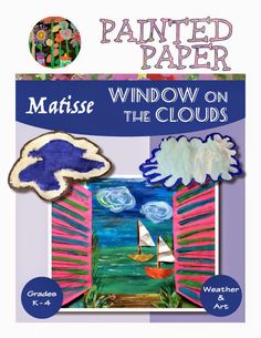 PAINTED PAPER: Matisse: Window on the Clouds