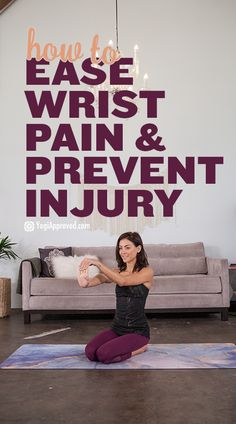 Wrist pain is a common issue in yoga. Learn techniques and stretches to ease wrist pain, plus yoga poses to strengthen wrists and prevent injury.