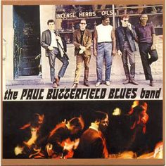 The Paul Butterfield Blues Band - The Paul Butterfield Blues Band on 180g LP