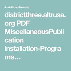 districtthree.altrusa.org PDF MiscellaneousPublication Installation-Programs…