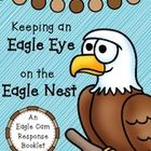 The Eagle Cam ~ Our Window to Their World! Observation and response booklet for eagle watching through the live stream at Berry College or elsewhere. This is a little booklet for observations and information about our newfound eagle friends. Tune in to the webcam (March 2015) to see the next two eaglets that hatched on Valentine's Day weekend. The kids get excited and, therefore, have a plethora of things to write about!  {Grades 1-3}  $  #TPT #TeachersPayTeachers #EagleCam #Science