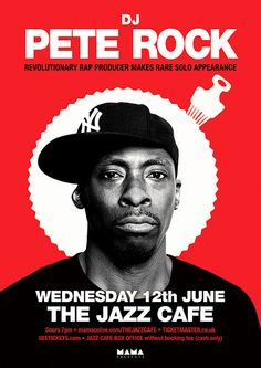 Poster for DJ Pete Rock at The Jazz Cafe, London.  www.florianzumfelde.com Pete Rock, Jazz Cafe, Reds Bbq, Hip Hop Classics, The Good German, Grilling Gifts, Concert Posters, Music Posters, Mount Olympus