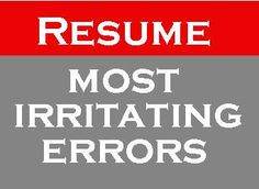most irritating errors resume