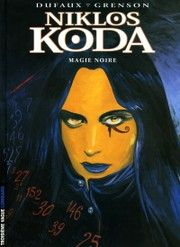 Niklos Koda, T06, Magie Noire