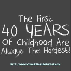 56 Great 40th Birthday Quotes And Sayings About Being 40 Its