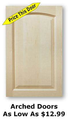 High Quality Arch Top Cabinet Doors in a wide variety of woods Unfinished Cabinet Doors, New Kitchen Cabinet Doors, Shaker Cabinet Doors, Kitchen Cabinet Storage, Grey Kitchen Cabinets, Shaker Cabinets, Kitchen Paint, Kitchen Redo, Glass Door Hinges