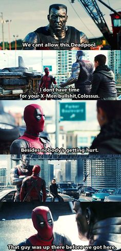 """""""That guy was up there before we got here."""" XD Deadpool Movie by 〖 Marvel Deadpool X-Men Wade Wilson Colossus man falling funny 〗 Marvel Funny, Marvel Dc Comics, Marvel Heroes, Marvel Movies, Superhero Movies, Deadpool And Spiderman, Batman, Deadpool Stuff, Deadpool Art"""