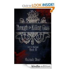 'Through The Killing Glass: Alice in Deadland Book II'  im curious about this one