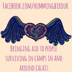 Hummingbird Project - Crowdfunding Appeal to Help Refugees in Calais