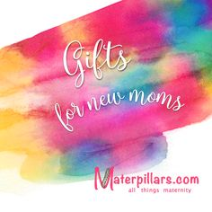 Gifts For New Moms To Be