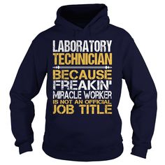 Awesome Tee For Laboratory Technician T-Shirts, Hoodies. CHECK PRICE ==► https://www.sunfrog.com/LifeStyle/Awesome-Tee-For-Laboratory-Technician-96919374-Navy-Blue-Hoodie.html?id=41382