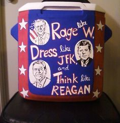 rage like w.,dress like jfk and think like reagan <3 this is too perfect!