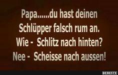 Papa.... du hast deinen Schlüpper falsch rum an. | DEBESTE.de, Lustige Bilder, Sprüche, Witze und Videos