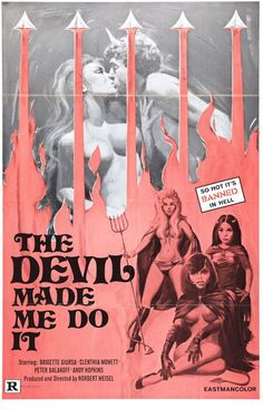"The Devil Made Me Do It. One sheet movie poster. ""So Hot It's Banned in Hell"""