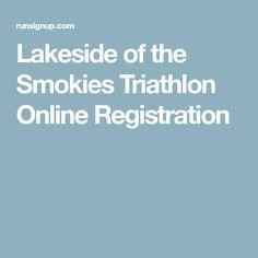 Lakeside of the Smokies Triathlon Online Registration