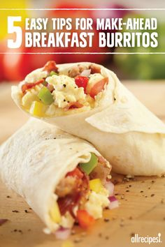 5 Tips For Better Make-Ahead Breakfast Burritos