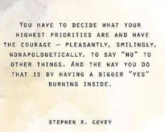 Stephen R. Covey #Courage, #Priorities