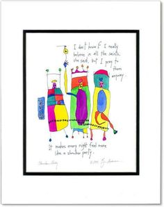 I don't know if I really believe in all the saints, she said, but I pray to them anyway. It makes every night feel more like a slumber party. Story Drawing, Story People, Fun Mail, Quirky Quotes, Slumber Parties, Small Art, I Pray, Feelings, Sayings