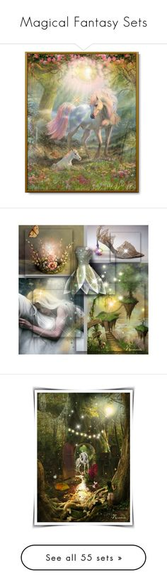 """""""Magical Fantasy Sets"""" by zipora-b ❤ liked on Polyvore featuring art, fairy, fairytale, unicorn, faerie, Spring, Flowers, fantasy, garden and nature"""