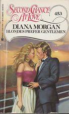 Blondes Prefer Gentlemen Second Chance at Love #453 Diana Morgan romance good pb