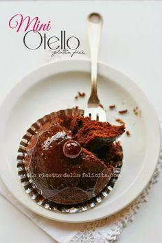 La ricetta della felicità: Da Ciambella al cioccolato e amarene a Mini Otello gluten free (sglutinando Ernst Knam...).