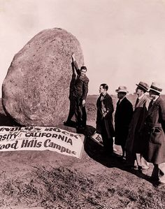 Founders' Rock - A boulder was hauled from Perris Valley to mark the site where the UCLA campus was dedicated in California History, Southern California, Ucla History, Ucla Campus, Westwood Village, Ucla Bruins, City Of Angels, Old Hollywood, Old Photos