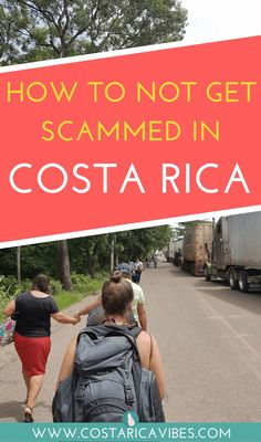 Traveling in Costa Rica should be an amazing experience and it can be if you watch out for these common travel scams.