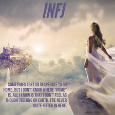 INFJ Feeling homesick for a place just out of reach.