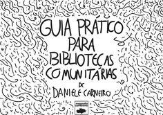 Pré-venda do livro cartonero Guia Prático para Bibliotecas Comunitárias - Bibliotecas do Brasil