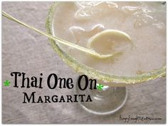 The Thai One On Margarita, with flavors of lime, coconut, and sriracha! On the blog now: http://hungryenoughtoeatsix.com/2015/07/six-of-one-featuring-thai-margarita/