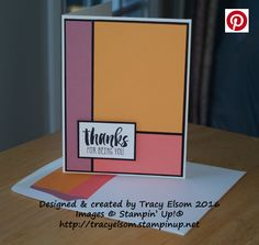 Bold and simple thank you card using the Suite Sayings Stamp Set and three of the 2016-2018 In Colors card colours from Stampin' Up! http://tracyelsom.stampinup.net