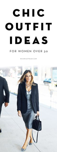 Chic outfit ideas for women over 30