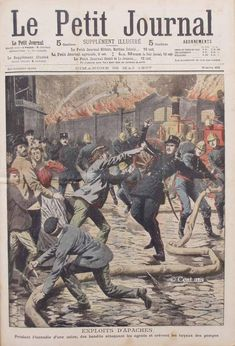 Le Petit Journal, 26 mai 1907.Apaches gangs invade Paris...