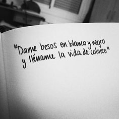 Dame besos y abrazos...
