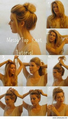 Messy top knot- Hair Tutorial – DIY Step By Step Hair Tutorial