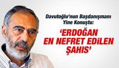 Davutoğlu'nun Danışmanı Etyen Mahcupyan:   Erdoğan En Nefret Edilen Şahıs   http://www.aktifhaber.com/etyen-mahcupyan-erdogan-en-nefret-edilen-sahis-1154120h.htm …