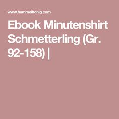 Ebook Minutenshirt Schmetterling (Gr. 92-158) |