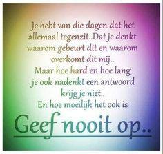 Tekst Positive Mindset, Positive Quotes, Motivational Quotes, Inspirational Quotes, Best Quotes, Funny Quotes, Qoutes, Life Quotes, Dutch Quotes