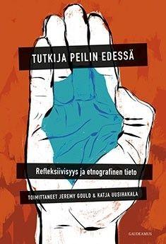 Tutkija peilin edessä : refleksiivisyys ja etnografinen tieto / Jeremy Gould & Katja Uusihakala. Kirjan etnografiset tapaustutkimukset kuljettavat lukijan poliittisten aktivistien Kairosta sisällissodasta toipuvaan Ugandaan ja edelleen Namibian entisten vapaustaistelijoiden pariin. Etelä-Afrikassa tarkastellaan valkoisten siirtolaisyhteisöjä, Kuubassa sukupuolta ja seksuaalisuutta ja Boliviassa poliittisen eliitin hyvän elämän politiikkaa.
