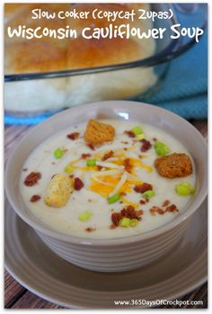 Slow Cooker Wisconsin Cauliflower Soup (Zupas Cafe Copy Cat Recipe)