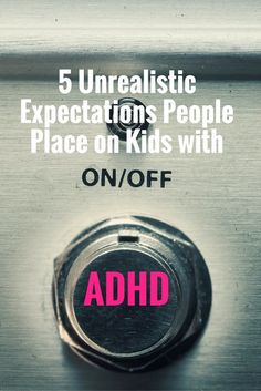 5 Unrealistic Expectations People Place on Kids with ADHD Raising or working with kids with ADHD requires you to operate from a different… Adhd Odd, Adhd And Autism, Autism Teens, Parenting Advice, Kids And Parenting, Foster Parenting, Parenting Quotes, Parenting Issues, Parenting Classes
